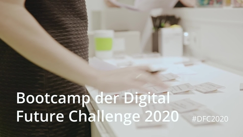Thumbnail for entry Digital Future Challenge 2020 l Bootcamp