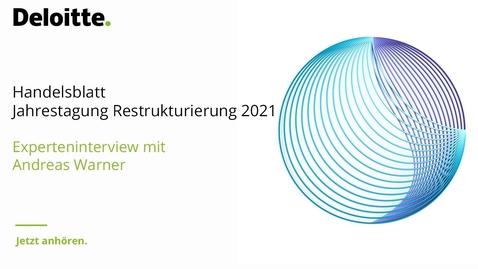 Thumbnail for entry Experteninterview von Andreas Warner zur Handelsblatt Jahrestagung Restrukturierung 2021