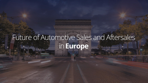 Thumbnail for entry Future of Automotive Sales and Aftersales   Europe
