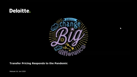 Thumbnail for entry Deloitte Stay in Touch Webcast: Transfer Pricing Responds to the Pandemic