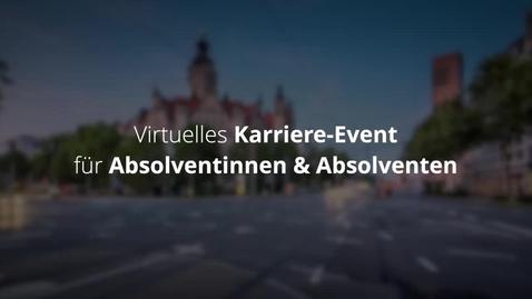 Thumbnail for entry Virtual Career Days Leipzig | 6. - 7. Mai | Bis 18. April bewerben