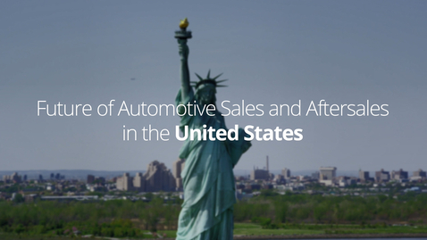 Thumbnail for entry Future of Automotive Sales and Aftersales   United States