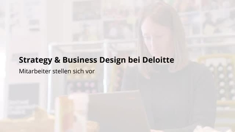 Thumbnail for entry Strategy & Business Design | Melena Weise, geb. Wupper | Mitarbeitervideo