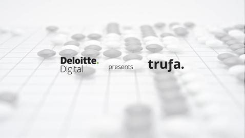 Thumbnail for entry Deloitte Digital presents Trufa