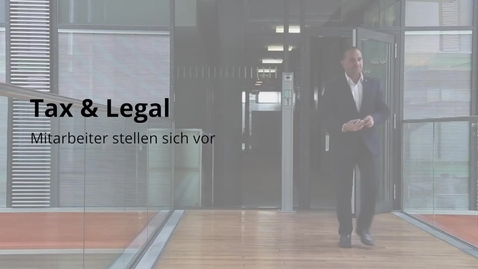 Thumbnail for entry Deloitte Mitarbeitervideo Navid Zare   Tax & Legal   Tax Compliance   Business Tax